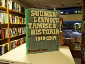 Suomen linnoittamisen historia 1918-1944 (Reino Arimo)