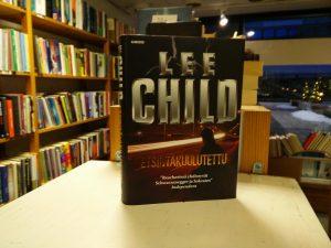 Child, Lee - Etsintäkuulutettu