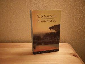 Naipaul, V.S. - Elämän kuva
