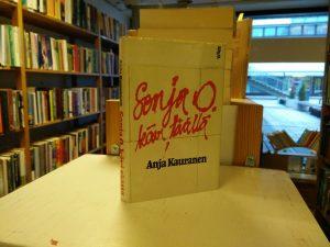 Kauranen, Anja - Sonja O kävi täällä