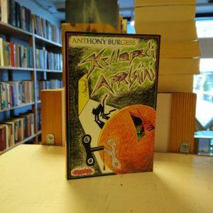 Anthony Burgess - Kellopeli appelsiini