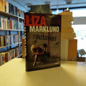 Liza Marklund - Rautaveri