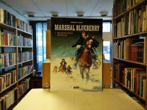 Vance, William / Giraud, Jean - Marshal Blueberry 1. Washingtonin käskyllä