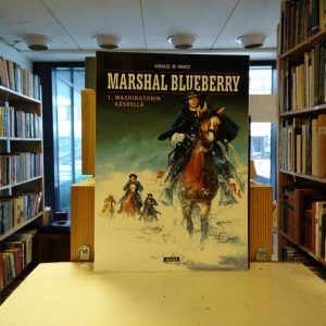 William Vance, Jean Giraud - Marshal Blueberry 1. Washingtonin käskyllä