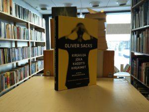 Sacks, Oliver - Kirjailija joka kadotti kirjaimet - Ja muita mielen arvoituksia