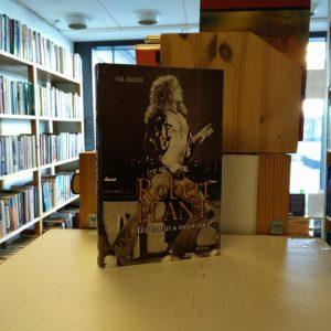 Neil Daniels: Robert Plant - Led Zeppelin & Soolovuodet