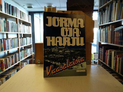 Jorma Ojaharju - Vaasalaisia