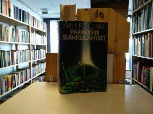 Clarke, Arthur C. - Paratiisin suihkulähteet