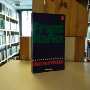 Franz Kafka - Amerikka