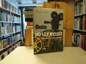 Outo Hollywood - Elokuvahistorian kummallisuuksia (Henrik Laine)