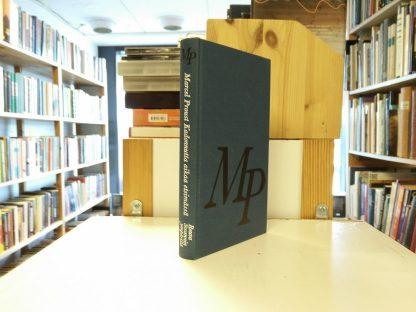 Marcel Proust: Kadonnutta aikaa etsimässä (3)