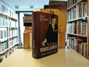 Verraton Virolainen - Johannes Virolainen 1914-2000 (Kati Katajisto)