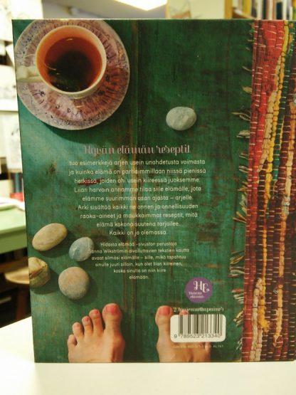 Hyvän elämän reseptit - Oivalluksia arjen keskelle (Sanna Wikström)