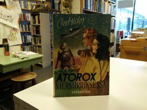 Haapakoski, Aarne (Outsider) – Atorox Merkuriuksessa