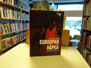Euroopan häpeä - Rasistien voittokulku (Lisa Bjurwald)