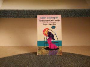 Södergran, Edith - Tulevaisuuden varjo