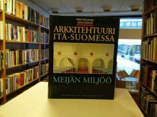 Arkkitehtuuri Itä-Suomessa