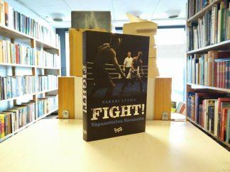 Sakari Luoma - FIGHT! Vapaaottelua Suomesta