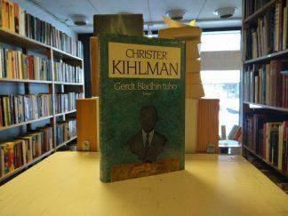 Christer Kihlman - Gerdt Bladhin tuho
