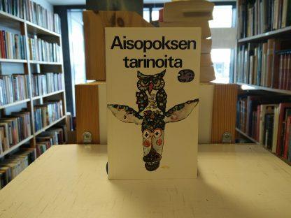 Aisopoksen tarinoita (suom, Marja Itkonen-Kaila)