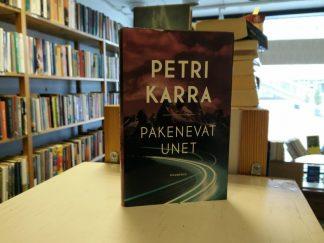 Petri Karra -Pakenevat unet
