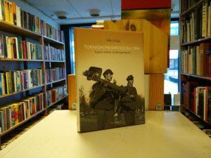 Tornion maihinnousu 1944 - Lapin sodan avainoperaatio (Mika Kulju)