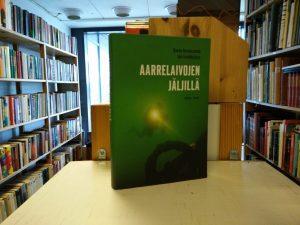 Aarrelaivojen jäljillä - Rauno Koivusaaren meriseikkailuja (Heikki Saure)