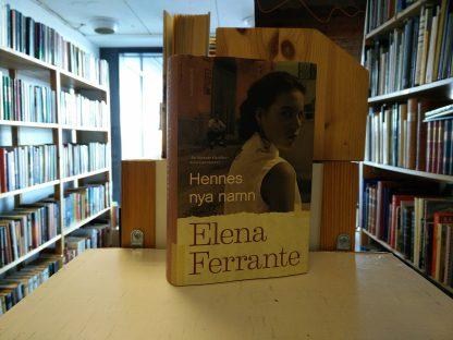 Elena Ferrante - Hennes nya namn