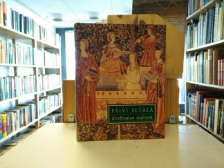 Päivi Setälä - Keskiajan nainen