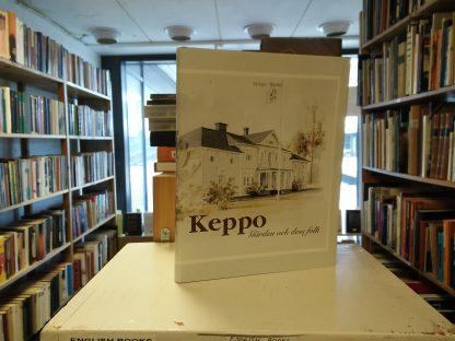 Holger Wester - Keppo Gården och dess folk