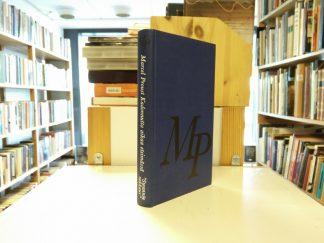 Marcel Proust: Kadonnutta aikaa etsimässä (2)