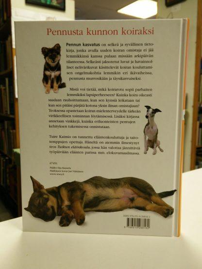 Pennun kasvatus - Pennusta kunnon koiraksi (Tuure Kaimio)