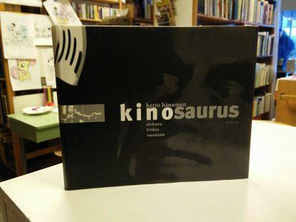 Harto Hänninen - Kinosaurus - Elokuvafriikin vuosisata