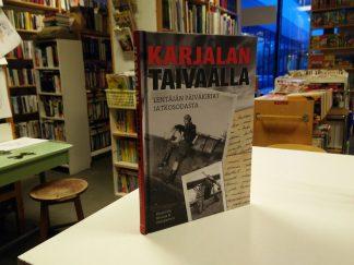 Karjalan taivaalla - Lentäjän päiväkirjat jatkosodasta (Kleemola, Kivioja, Holopainen)
