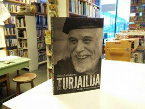 Turjailija - Heikki Turusen elämä ja teot (Antti Heikkinen)