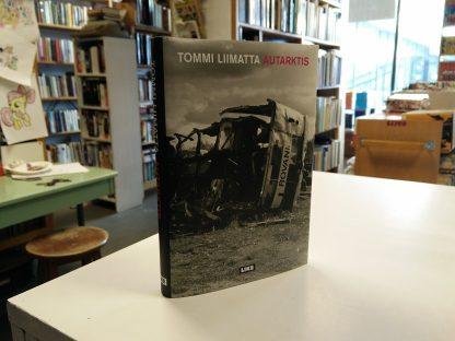 Tommi Liimatta - Autarktis