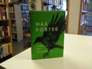 Max Porter - Surulla on sulkapeite