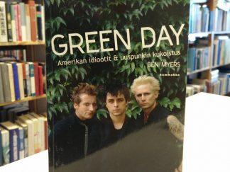 Green Day - Amerikan idiootit ja uuspunkin kukoistus (Ben Myers)