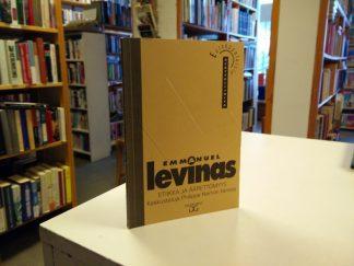 Etiikka ja äärettömyys - Keskusteluja Philippe Nemon kanssa (Emmanuel Levinas)