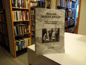 Seinäjokea isoisän aikaan - Kuvia ja historiaa vuosilta 1900-1950 (Ossian Polari)