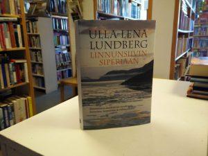 Lundberg, Ulla-Lena - Linnunsiivin siperiaan