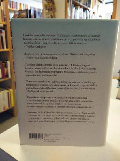 Raatteen tie - Talvisodan pohjoinen sankaritarina (Mika Kulju)