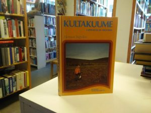 Kultakuume - Lapin kullan historia (Herman Stigzelius)