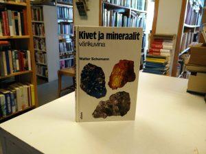 Kivet ja mineraalit värikuvina (Walter Schumann)