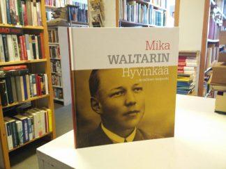 Mika Waltarin Hyvinkää - Kirjallinen kaupunki