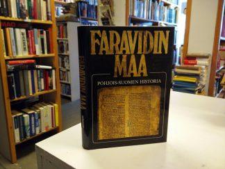 Faravidin maa - Pohjois-Suomen historia