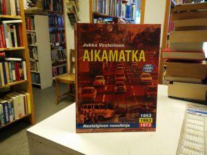Aikamatka - Nostalginen vuosikirja 4 (Jukka Vesterinen)