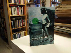Edvard Munch - Taiteilijaelämäkerta (Ketil Bjørnstad)