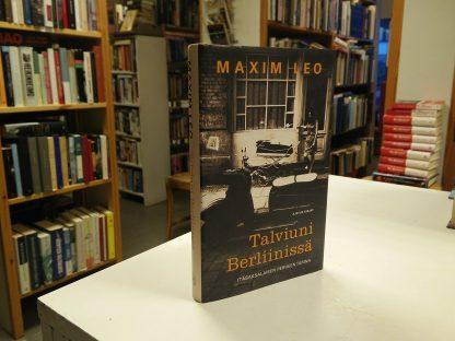 Talviuni Berliinissä, Itäsaksalaisen perheen tarina (Maxim Leo)