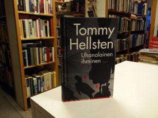 Tommy Hellsten - Uhanalainen ihminen